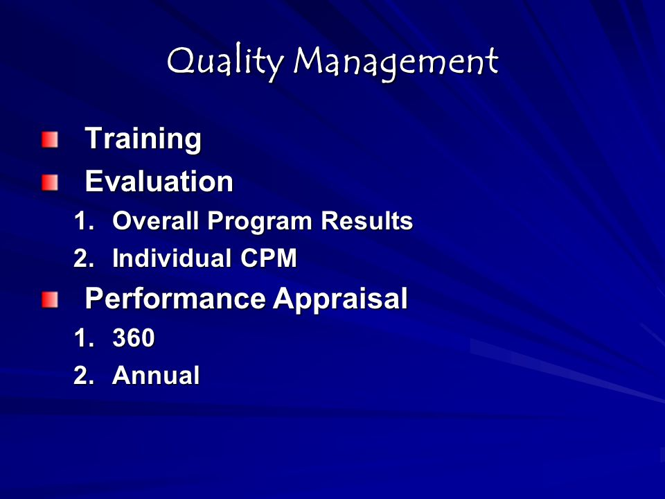 Quality Management 3-Tiered: Agency-wide, Program, and Individual 1.Training and Coaching 2.Evaluation Performance Appraisal 1.Quarterly 360 feedback 2.Annual Correlation between supervisor focus on the Wraparound process and youth outcomes