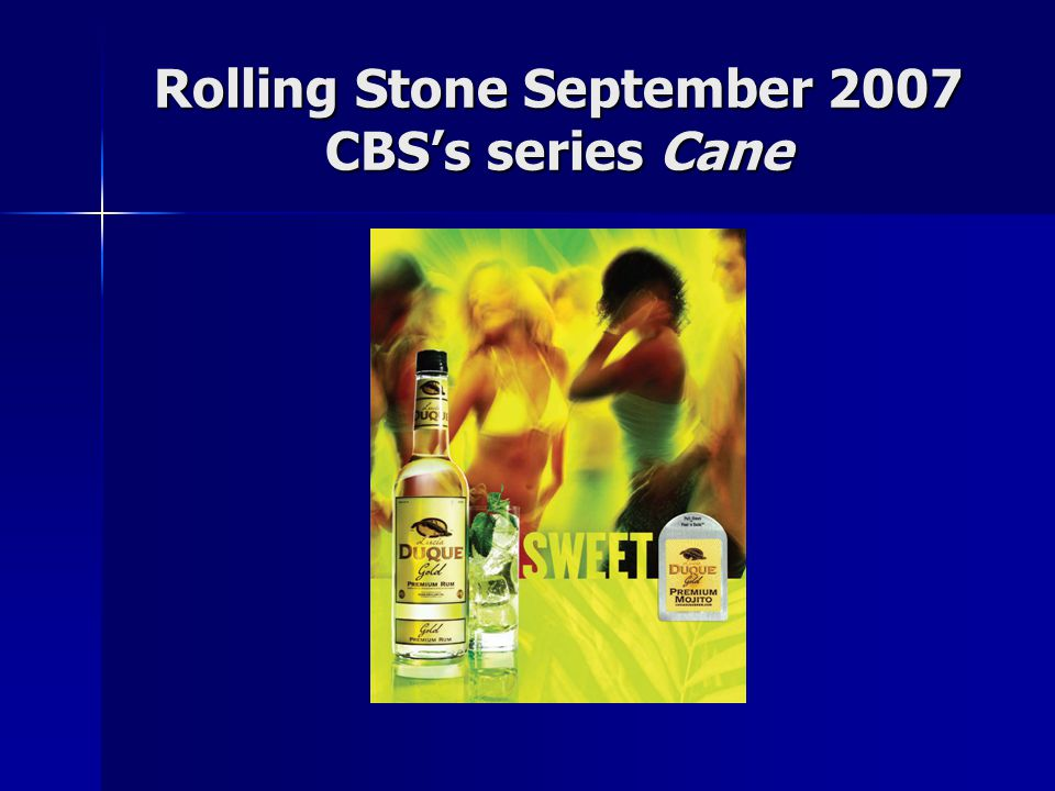 Rolling Stone September 2007 CBS's series Cane