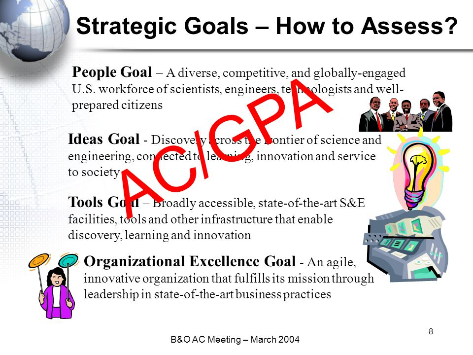 B&O AC Meeting – March 2004 8 Strategic Goals – How to Assess.