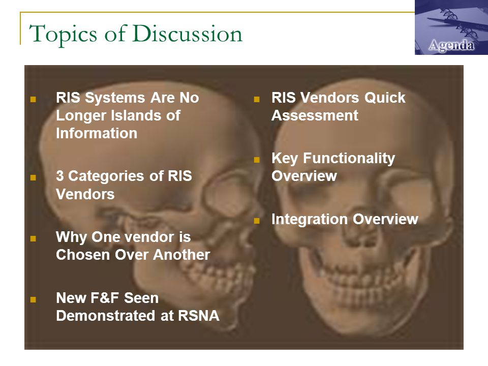 RIS Vendors Quick Review - RSNA 2003 DR Systems – The PACS Dominator's data driver the RIS offers a nice segue of clinical data from a PPM or a HIS system.