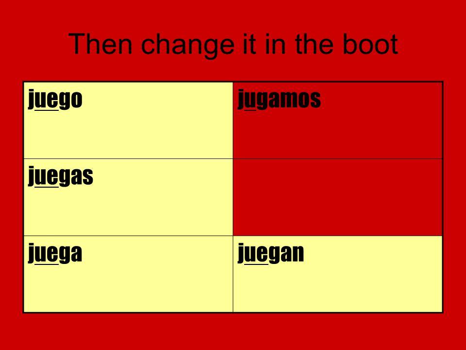 Then change it in the boot juegojugamos juegas juegajuegan