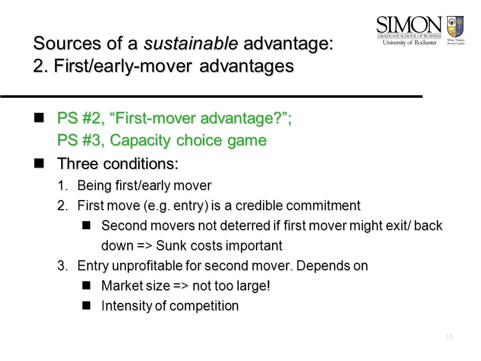16 Sources of a sustainable advantage: 2.