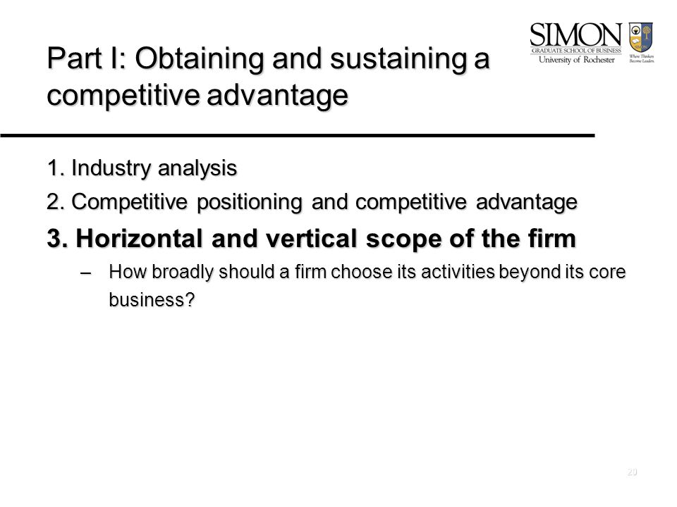 20 Part I: Obtaining and sustaining a competitive advantage 1.