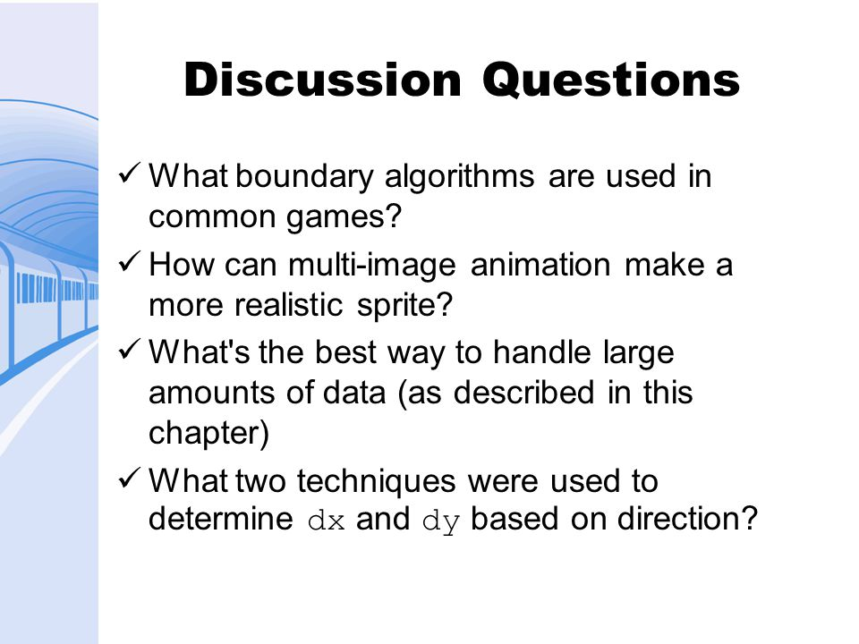 Discussion Questions What boundary algorithms are used in common games.