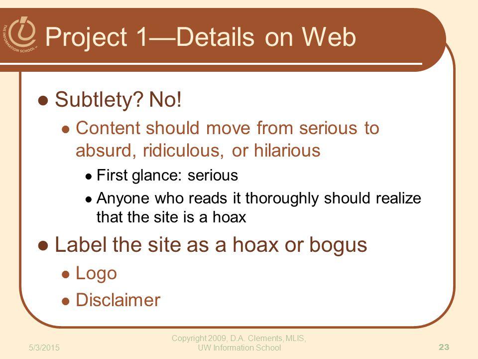 Project 1—Details on Web Subtlety. No.