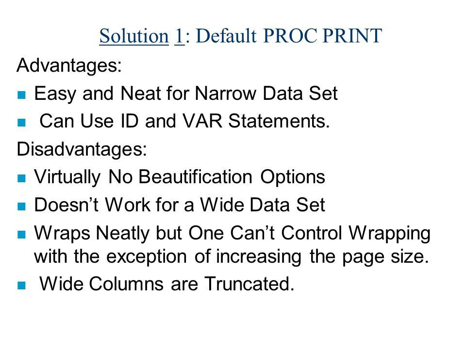 Default PROC PRINT