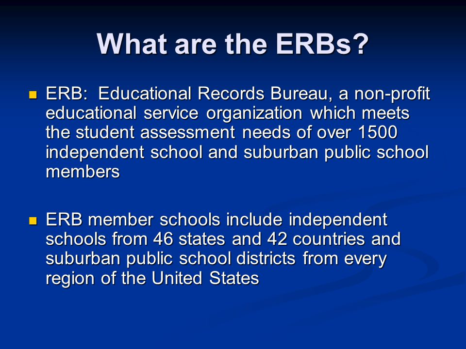 What are the ERBs.
