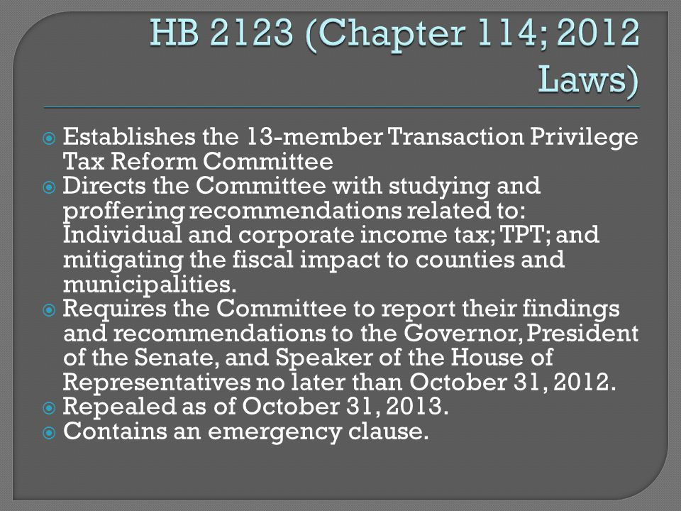  Establishes the 13-member Transaction Privilege Tax Reform Committee  Directs the Committee with studying and proffering recommendations related to: Individual and corporate income tax; TPT; and mitigating the fiscal impact to counties and municipalities.