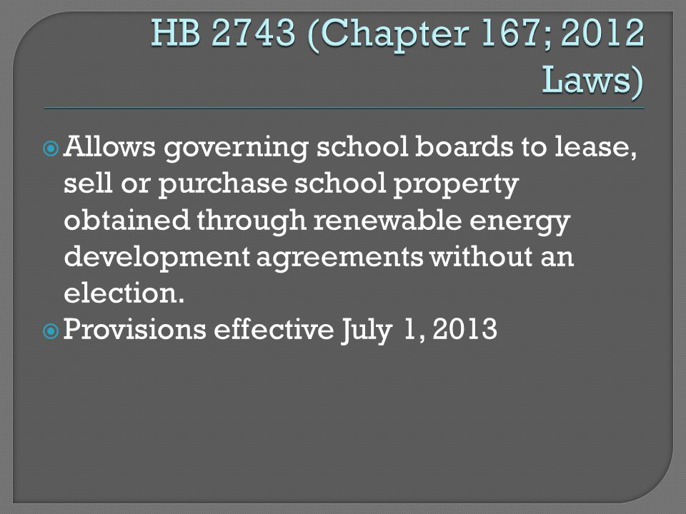  Allows governing school boards to lease, sell or purchase school property obtained through renewable energy development agreements without an election.
