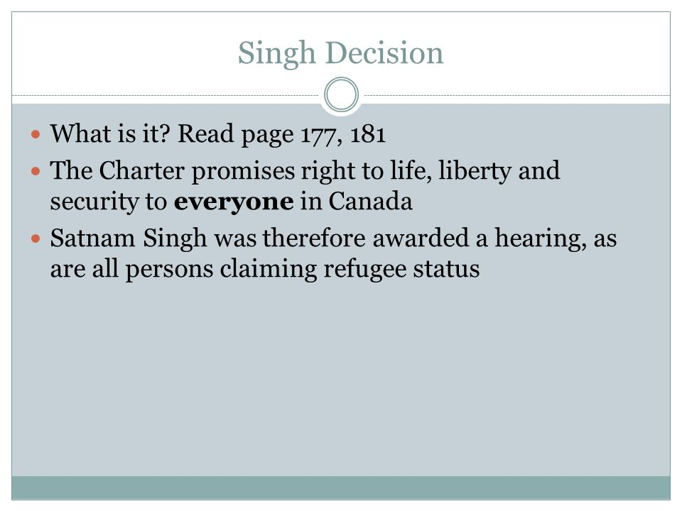Singh Decision What is it.