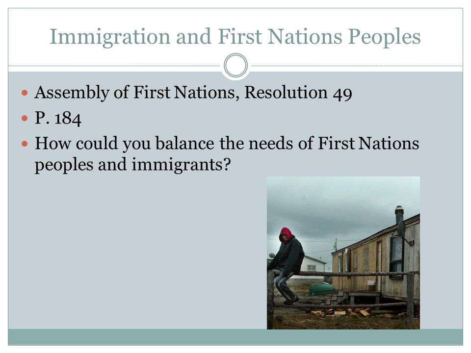 Immigration and First Nations Peoples Assembly of First Nations, Resolution 49 P.