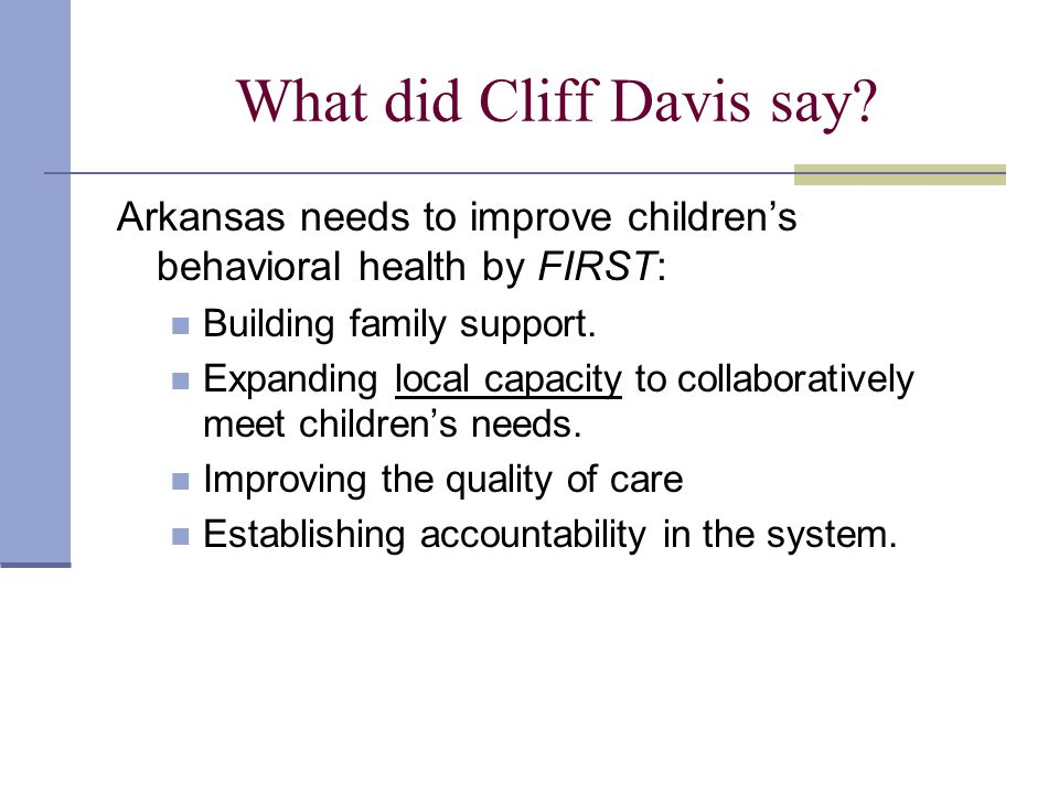 This direction will require changes.Discussion: Familiarity with Together We Can & CASSP teams.