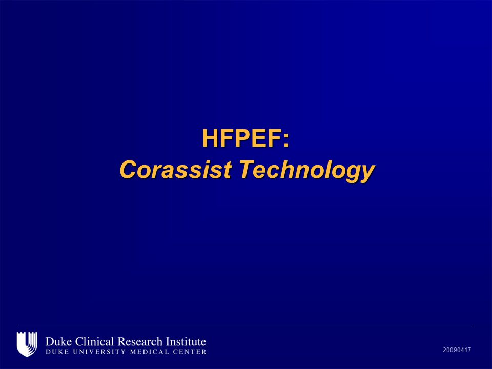 20090417 HFPEF: Corassist Technology