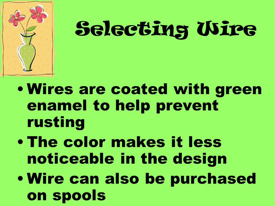 How to stitch: Bend both ends of the wire down the back of the leaf Wrap one half of the wire around the other half and the petiole several times Tape the stem beginning at the base of the leaf