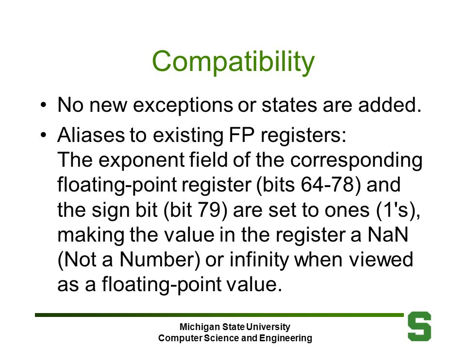 Michigan State University Computer Science and Engineering Compatibility No new exceptions or states are added.