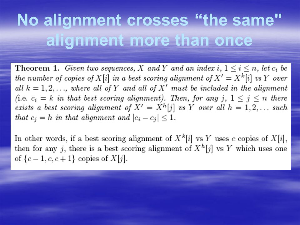 No alignment crosses the same alignment more than once