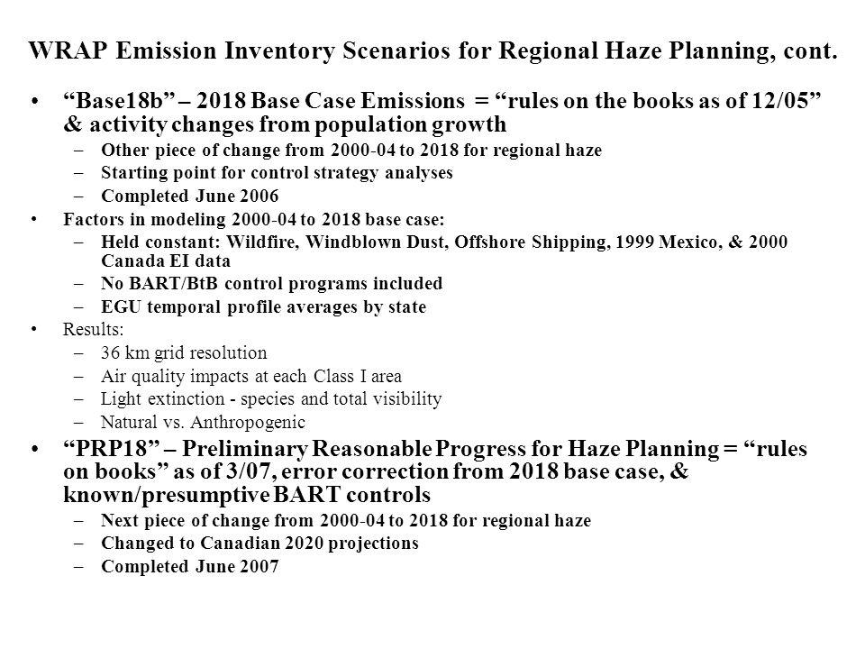 WRAP Emission Inventory Scenarios for Regional Haze Planning, cont.