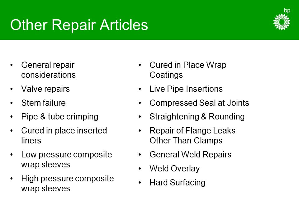 Other Repair Articles General repair considerations Valve repairs Stem failure Pipe & tube crimping Cured in place inserted liners Low pressure compos