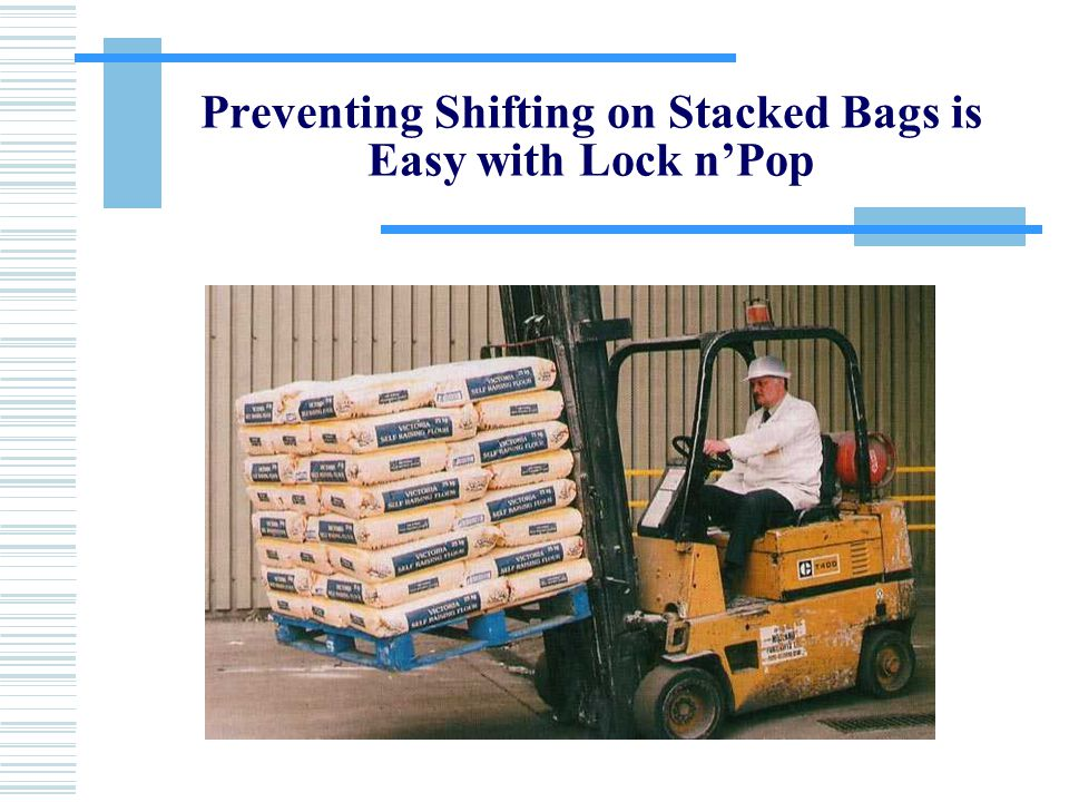 Preventing Shifting on Stacked Bags is Easy with Lock n'Pop