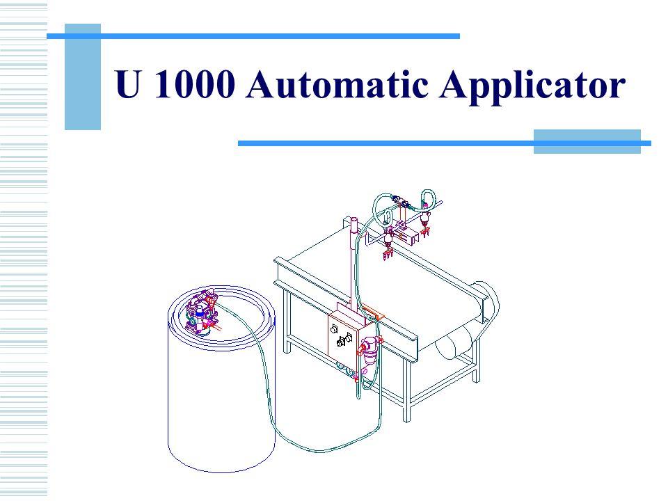 U 1000 Automatic Applicator