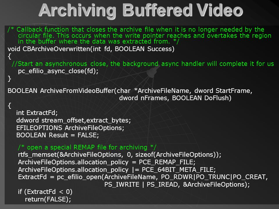 Archiving Buffered Video /* Callback function that closes the archive file when it is no longer needed by the circular file.