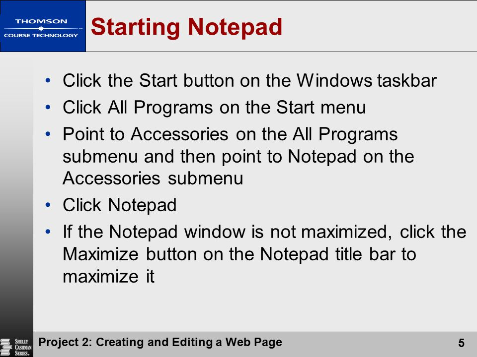Project 2: Creating and Editing a Web Page 26 Viewing a Web Page in a Browser