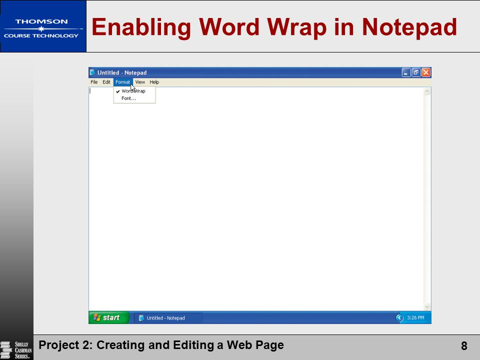 Project 2: Creating and Editing a Web Page 39 Viewing HTML Source Code for a Web Page
