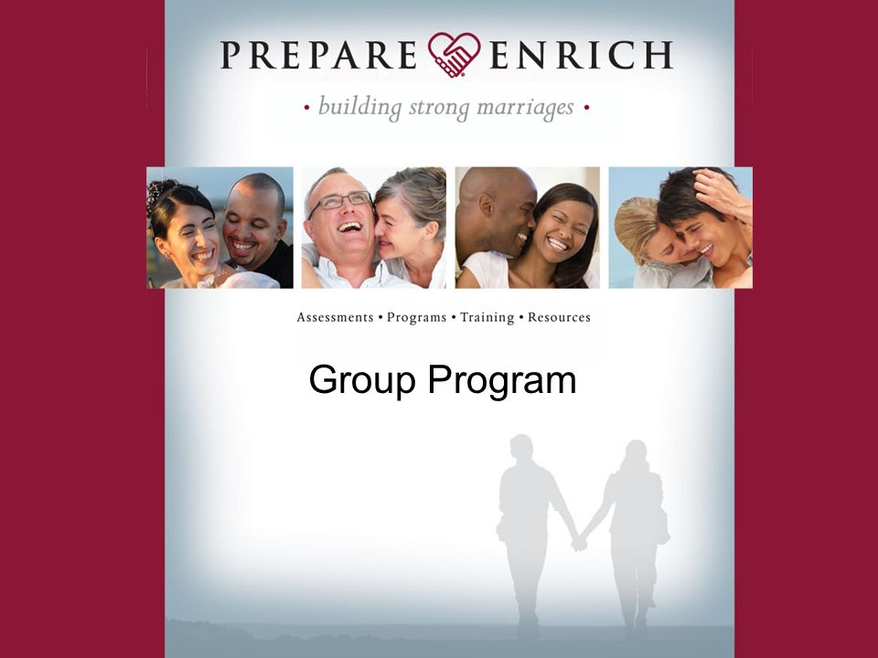 PREPARE/ENRICH Group Program Welcome!