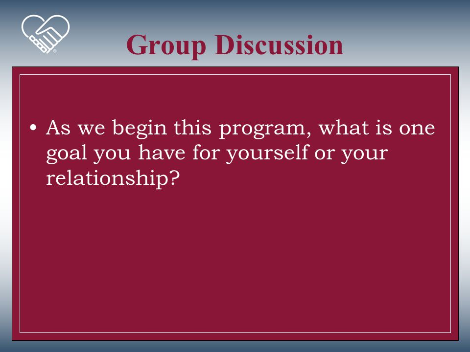 Group Wrap Up What insights did you gain into your relationship as you discussed your personality results.