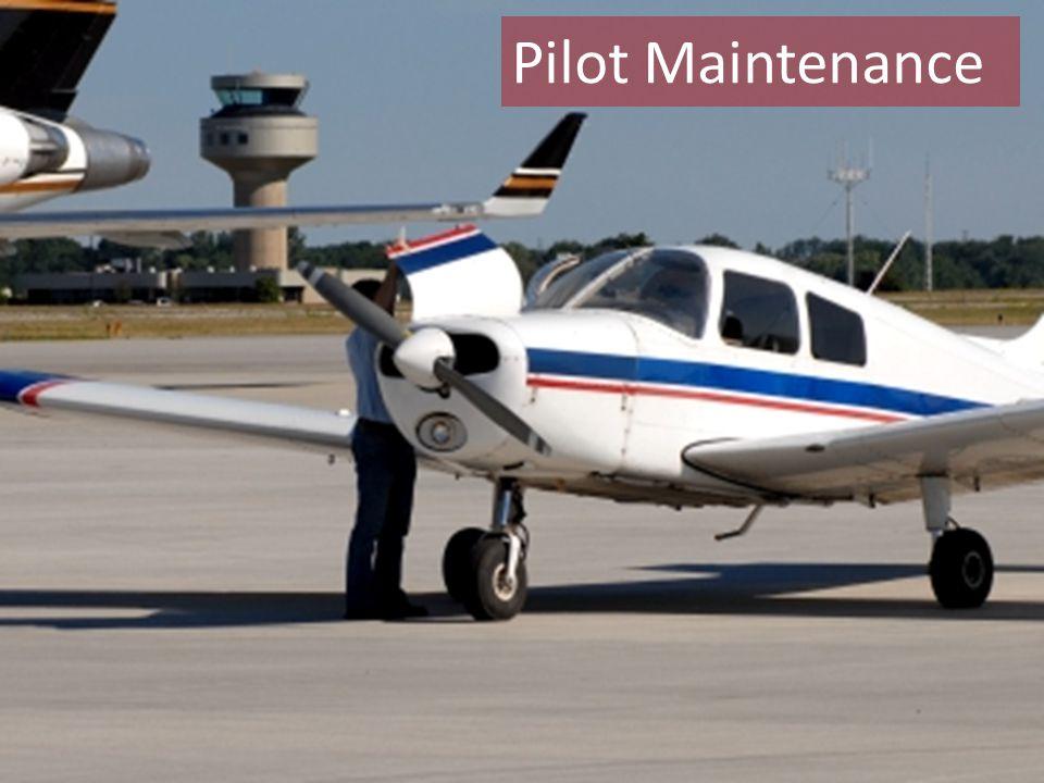 Pilot Maintenance
