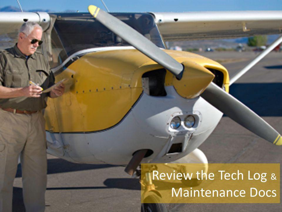 Review the Tech Log & Maintenance Docs