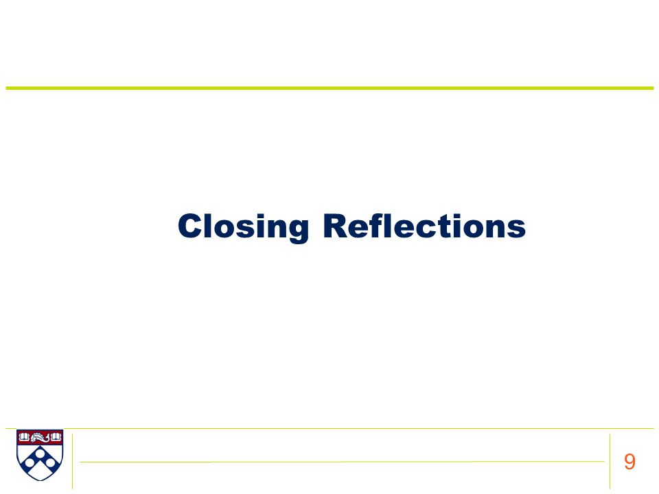 Closing Reflections 9