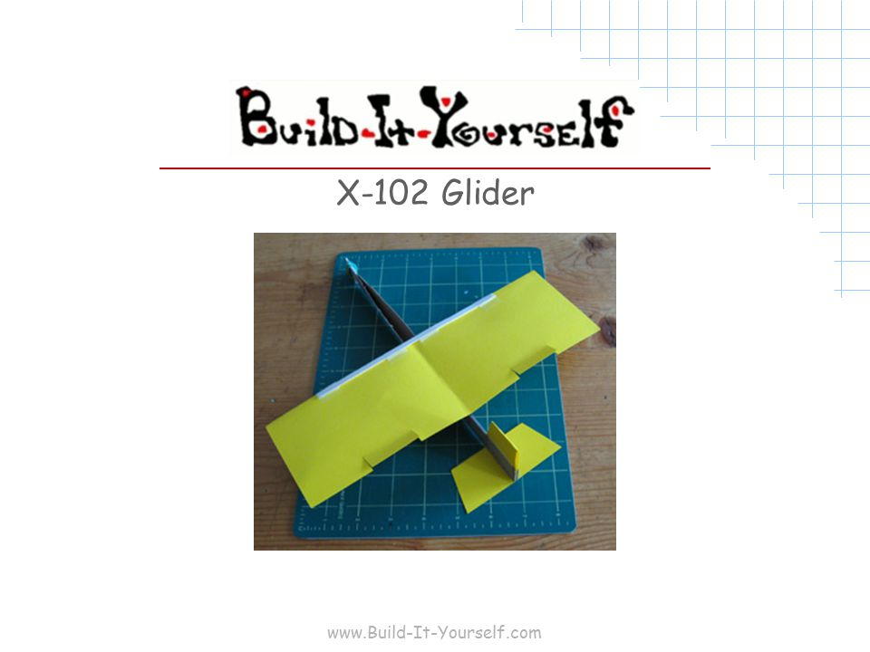 www.Build-It-Yourself.com X-102 Glider