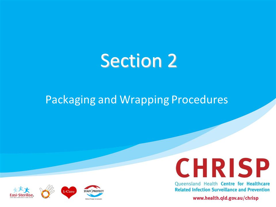 Section 2 Packaging and Wrapping Procedures