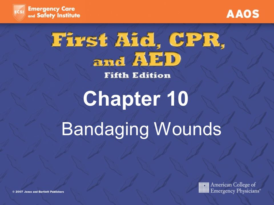 Chapter 10 Bandaging Wounds