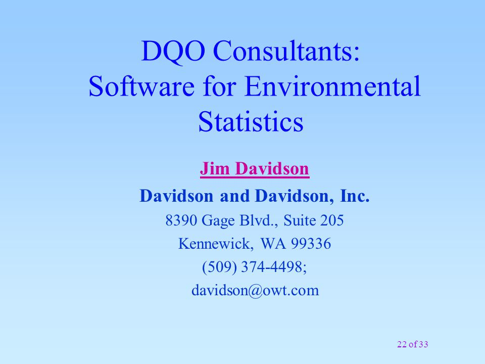 21 of 33 DQO Consultants: Preparation & Facilitation Mitzi Miller Environmental Quality Management (EQM), Inc.