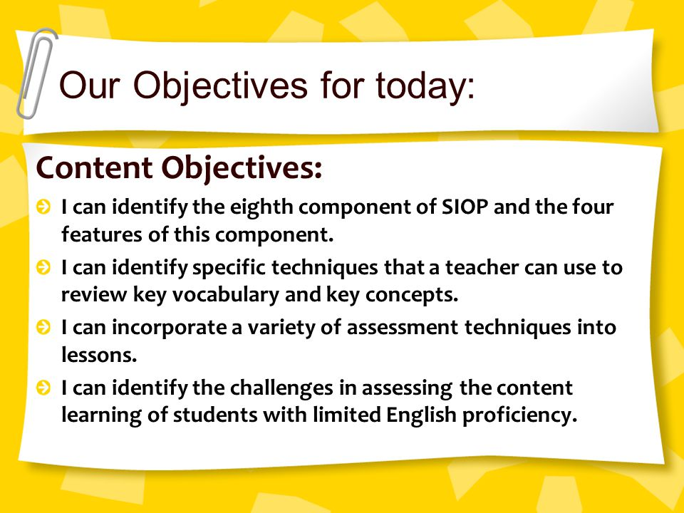 Our Objectives for today: Language Objectives: I can name and describe the four features of this component.