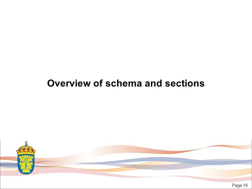 Page 16 Overview of schema and sections