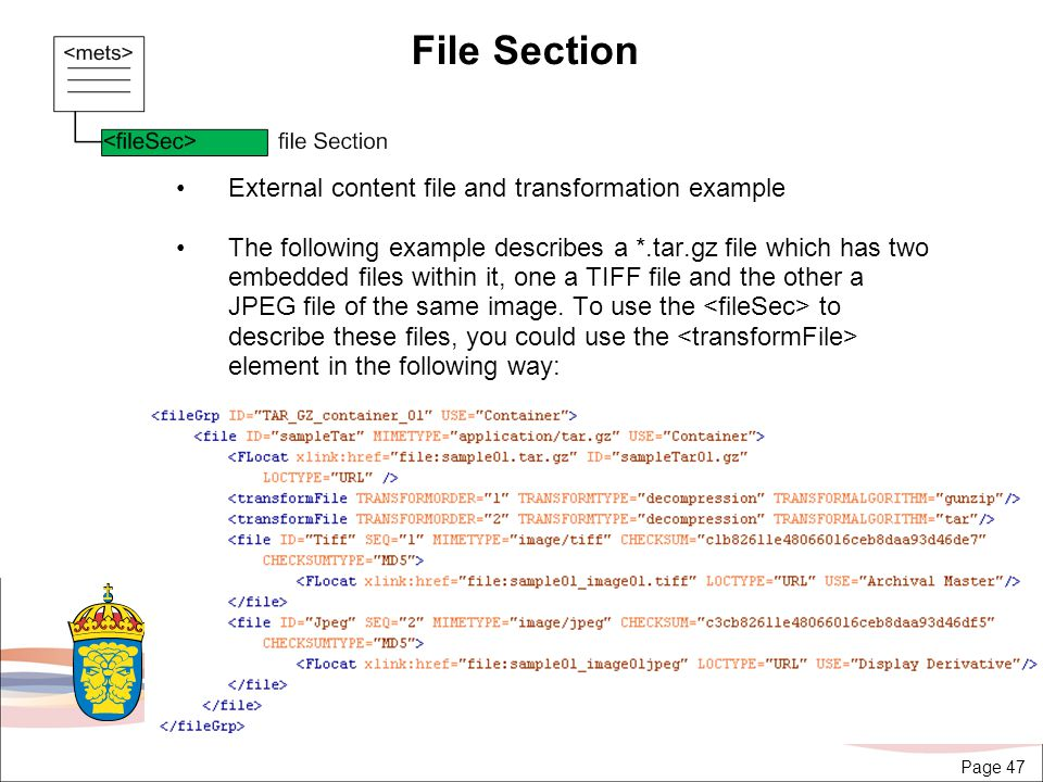 Page 47 File Section External content file and transformation example The following example describes a *.tar.gz file which has two embedded files within it, one a TIFF file and the other a JPEG file of the same image.