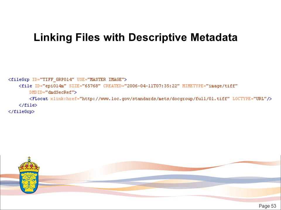 Page 53 Linking Files with Descriptive Metadata