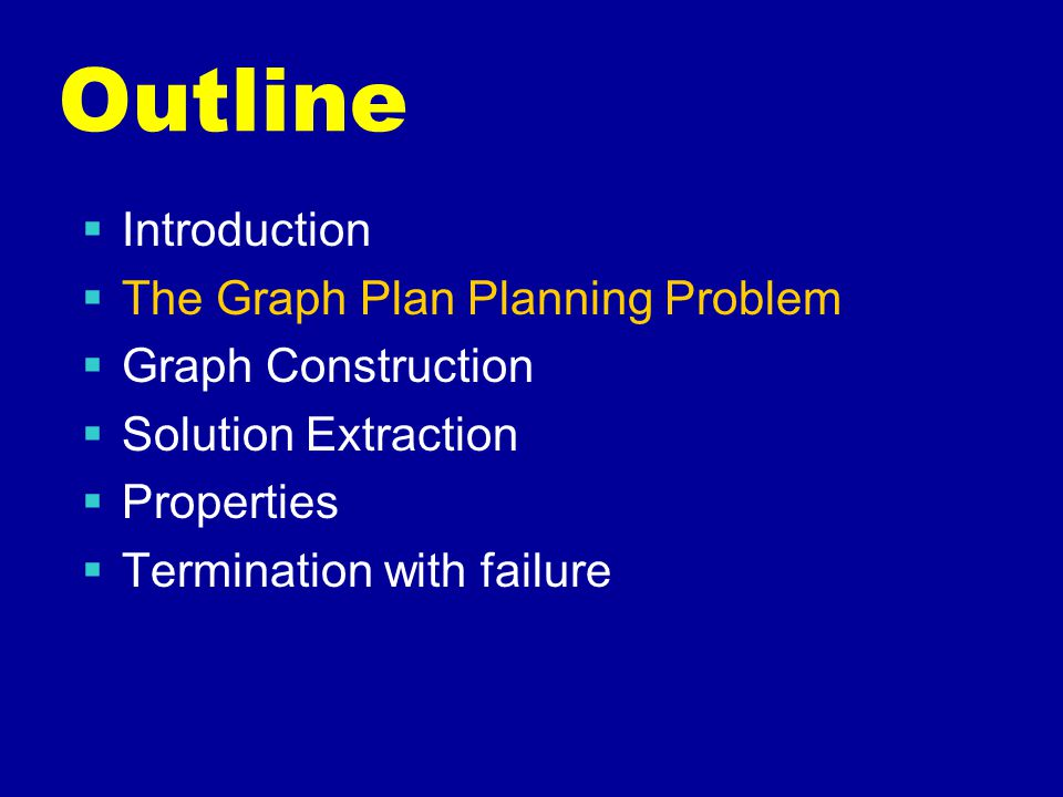 Graph Properties A Plan graph  compactly encodes the space of consistent plans,  while pruning...