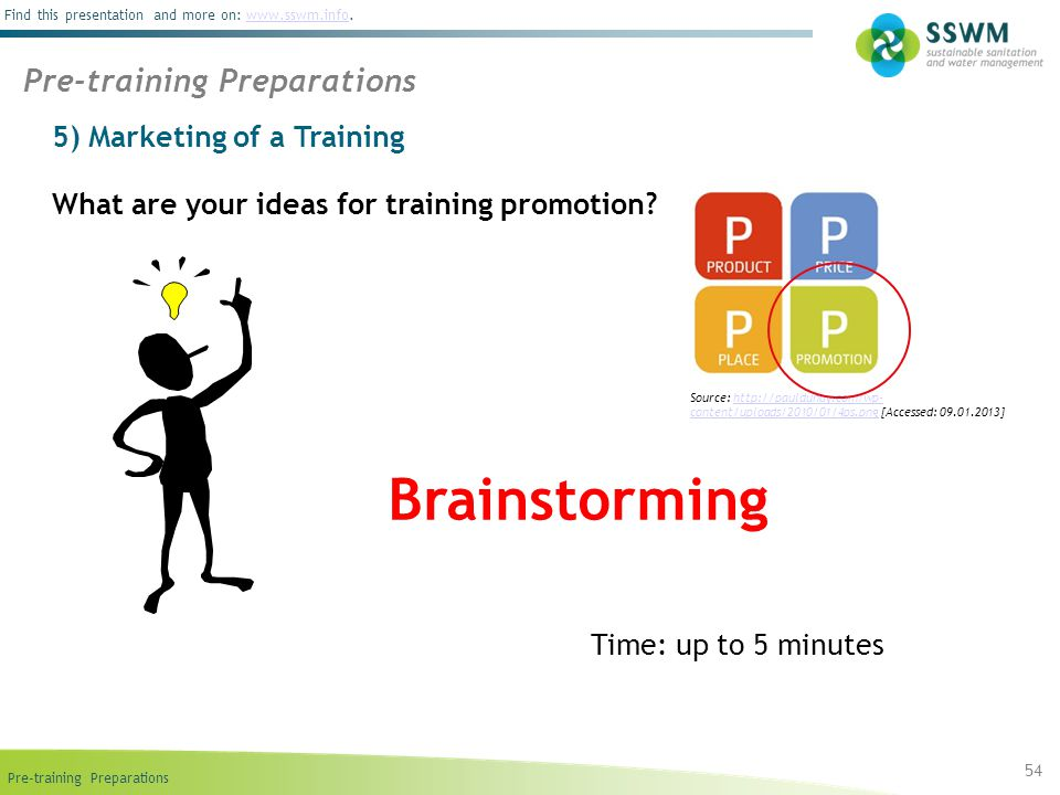 Pre-training Preparations Find this presentation and more on: www.sswm.info.www.sswm.info What are your ideas for training promotion.