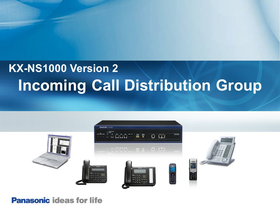 Incoming Call Distribution Group KX-NS1000 Version 2