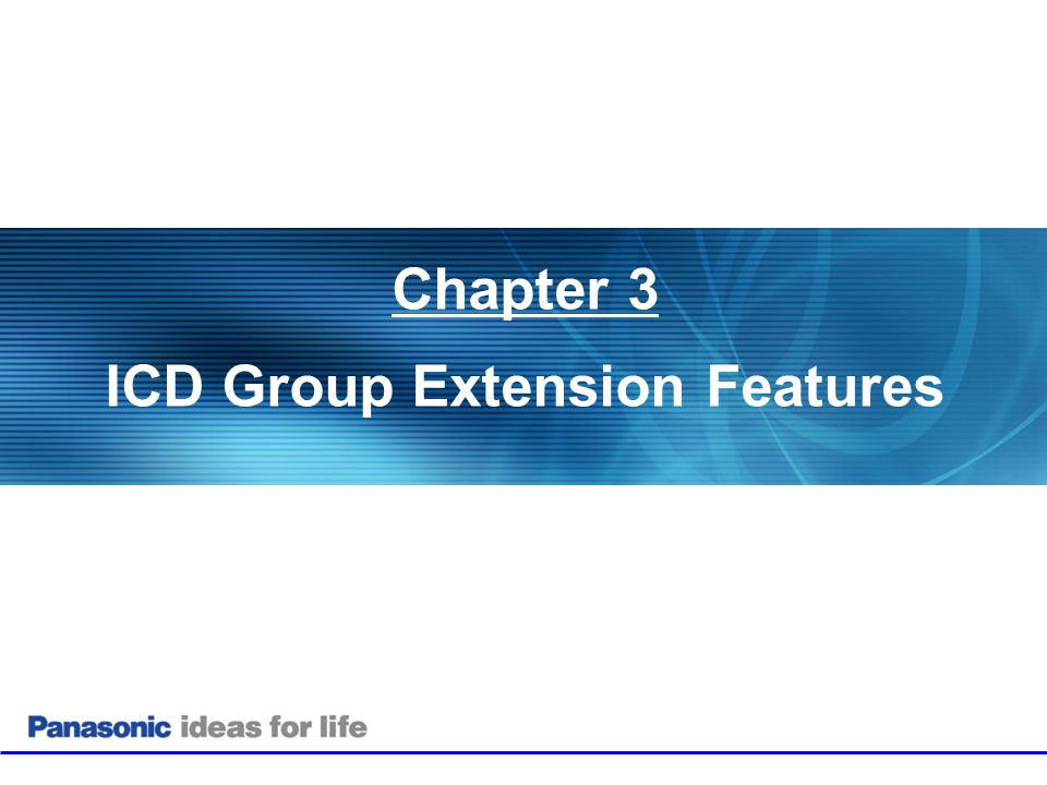 Chapter 3 ICD Group Extension Features