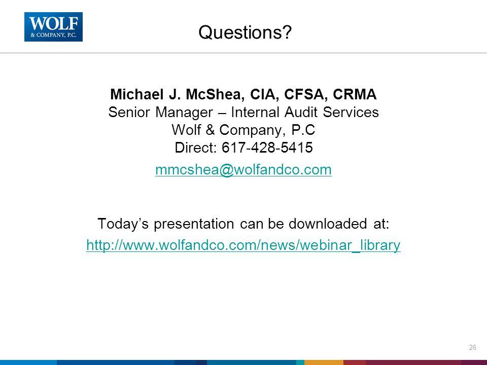 Questions. Michael J.