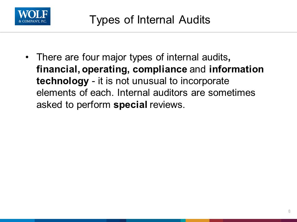Efficiency –Internal audit can aid in improving efficiency and effectiveness.