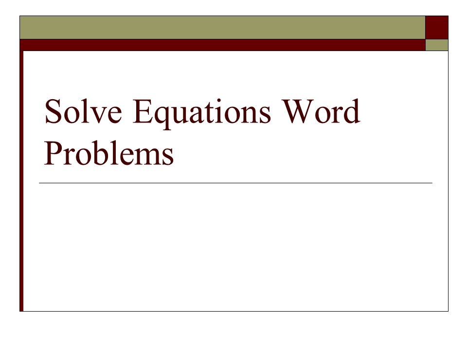 16.Write an equation to represent the problem. 17.