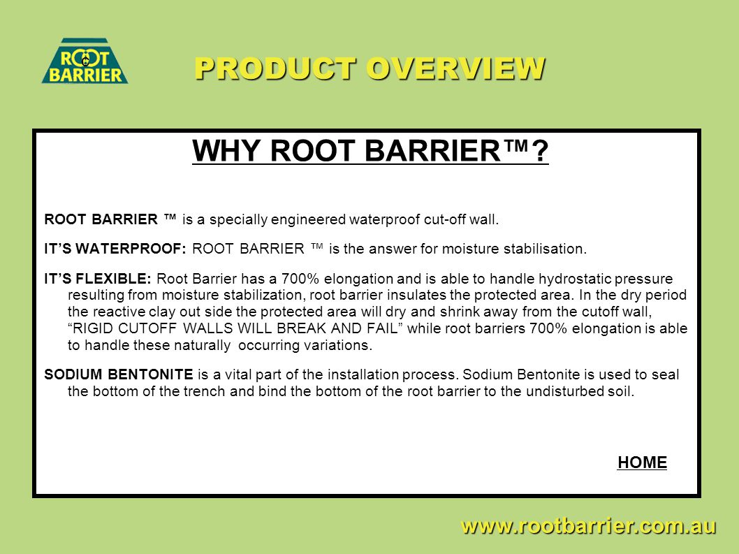 PRODUCT OVERVIEW WHY ROOT BARRIER™.