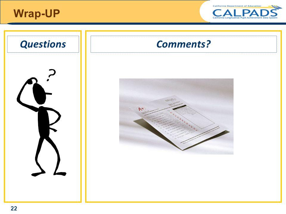 Wrap-UP Comments Questions 22