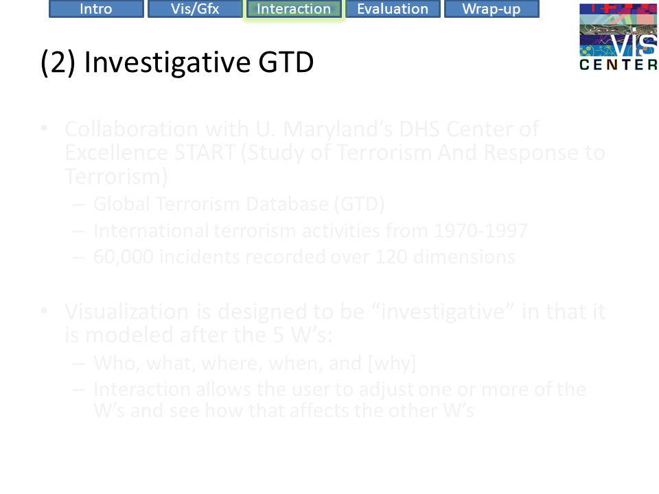 EvaluationIntroVis/GfxInteractionWrap-up (2) Investigative GTD Collaboration with U.